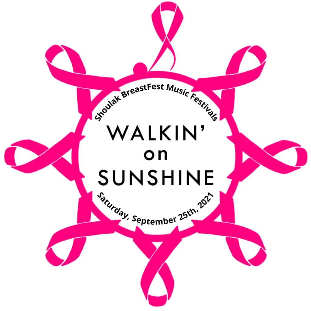 Shoulak BreastFest 2021 Walkin on Sunshine Logo a circle of pink ribbons with the name and date of the event inside of it